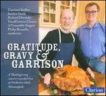 Gratitude, Gravy & Garrison