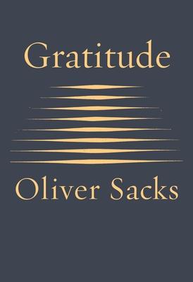 Gratitude - Sacks, Oliver