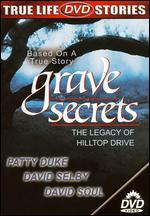 Grave Secrets: The Legacy of Hilltop Drive
