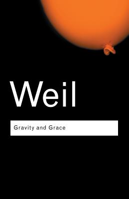 Gravity and Grace - Weil, Simone