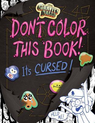 Gravity Falls Don't Color This Book!: It's Cursed! - Cicierega, Emmy
