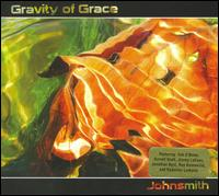 Gravity of Grace - Johnsmith