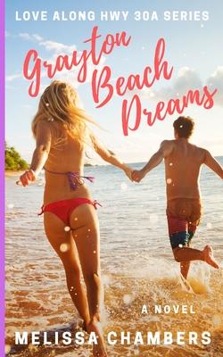 Grayton Beach Dreams - Chambers, Melissa