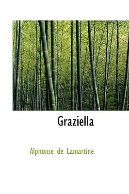 Graziella - De Lamartine, Alphonse