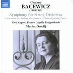 Grazyna Bacewicz: Symphony for String Orchestra; Concerto for String Orchestra; Piano Quintet No. 1