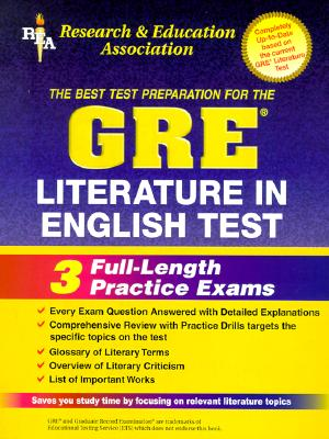 GRE Literature in English Test - Malek, James S, and Kennedy, Thomas C, Ph.D., and Beard, Pauline, PH.D.