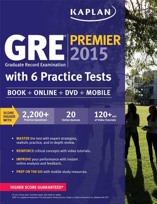 GRE Premier 2015 with 6 Practice Tests: Book + DVD + Online + Mobile - Kaplan