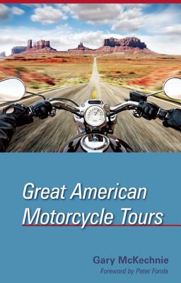 Great American Motorcycle Tours - McKechnie, Gary