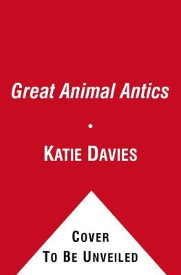 Great Animal Antics: BINDUP OF HAMSTER MASSACRE/RABBIT RESCUE - Davies, Katie