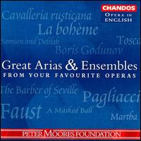 Great Arias & Ensembles from Your Favorite Operas - Alan Opie (vocals); Andrew Shore (vocals); Barry Banks (vocals); Bruce Ford (vocals); Cynthia Haymon (vocals);...