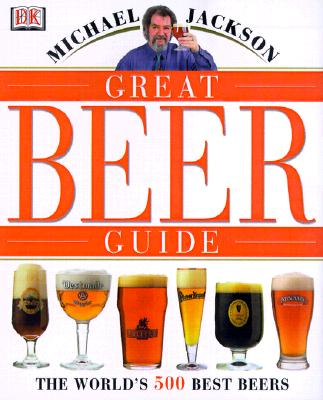 Great Beer Guide - Jackson, Michael, and Lucas, Sharon (Editor)