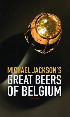 Great Beers of Belgium - Jackson, Michael