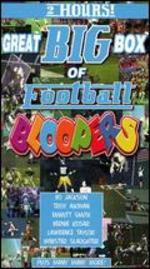 Great Big Box of Bloopers: Football
