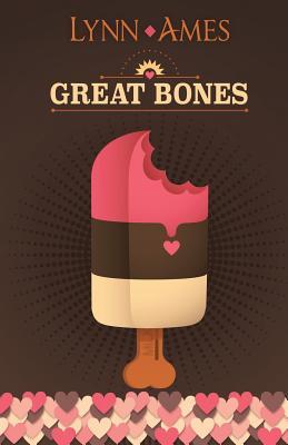 Great Bones - Ames, Lynn