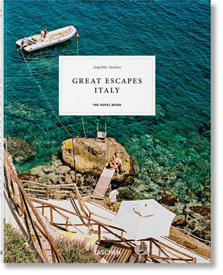 Great Escapes Italy. The Hotel Book. 2019 Edition - Taschen, Angelika (Editor)