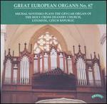 Great European Organs No. 67 - Michal Novenko (organ)