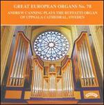 Great European Organs No. 78 - Andrew Canning (organ)