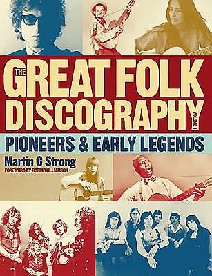 Great Folk Discography: Early Legends v. 1 - Strong, Martin C.