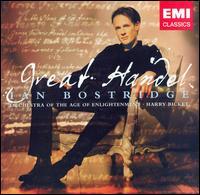 Great Handel - Andrew Watts (bassoon); Anthony Robson (oboe); Elizabeth Kenny (theorbo); Ian Bostridge (tenor); Lisa Beznosiuk (flute);...