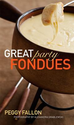 Great Party Fondues - Fallon, Peggy