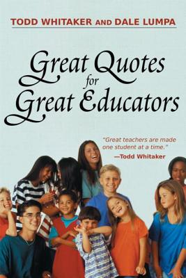Great Quotes for Great Educators - Whitaker, Todd