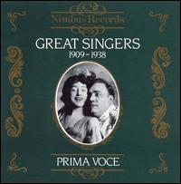Great Singers, 1909-1938 - Amelita Galli-Curci (vocals); Beniamino Gigli (vocals); Claudia Muzio (vocals); Conchita Supervia (vocals);...