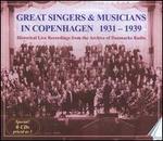 Great Singers and Musicians in Copenhagen, 1931-1939