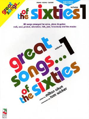 Great Songs of the Sixties, Vol. 1 Edition - Hal Leonard Publishing Corporation, and Okun, Milton
