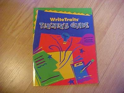 Great Source Write Traits: Teacher's Guide Grade 8 2002 - Great Source (Prepared for publication by)