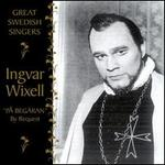 Great Swedish Singers: Ingvar Wixell