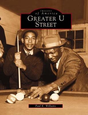 Greater U Street - Williams, Paul K