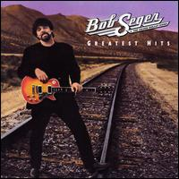 Greatest Hits [2LP] - Bob Seger & the Silver Bullet Band