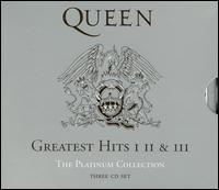 Greatest Hits: I II & III: The Platinum Collection - Queen