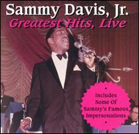 Greatest Hits Live - Sammy Davis, Jr.