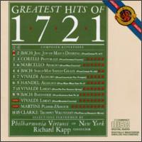 Greatest Hits Of 1721 - Philharmonia Virtuosi of New York; Richard Kapp (conductor)