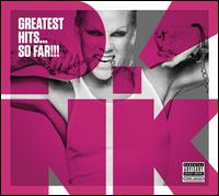 Greatest Hits... So Far!!! - P!nk