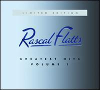 Greatest Hits, Vol. 1 [Bonus CD] - Rascal Flatts