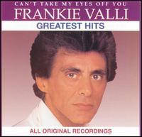 Greatest Hits - Frankie Valli