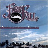 Greatest Hits - Firefall