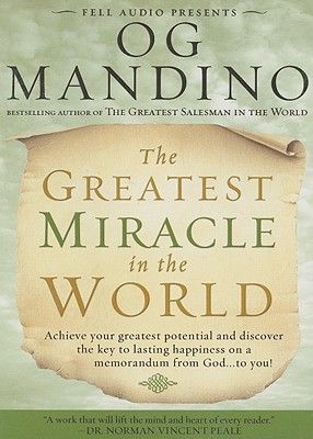 Greatest Miracle in the World - Mandino, Og