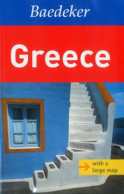 Greece Baedeker Travel Guide - Abend, Bernhard, and Bourmer, Achim, and Gartner, Otto