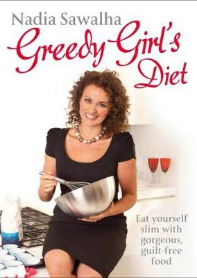 Greedy Girl's Diet - Sawalha, Nadia