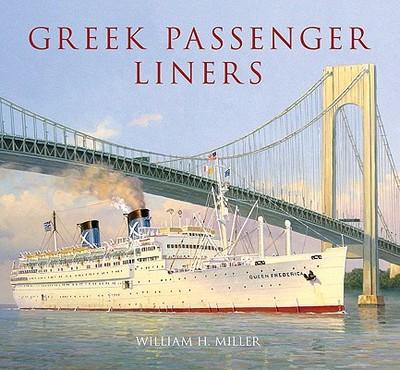 Greek Passenger Liners - Miller, William H