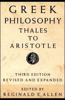Greek Philosophy: Thales to Aristotle - Allen, Reginald E, Professor (Editor)