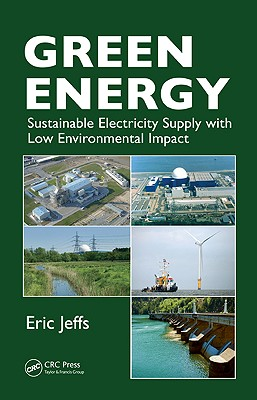 Green Energy: Sustainable Electricity Supply with Low Environmental Impact - Jeffs, Eric