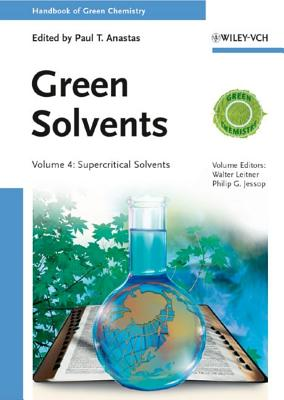 Green Solvents: 3 Volume Set - Leitner, Walter, and Jessop, Philip G., and Li, Chao-Jun