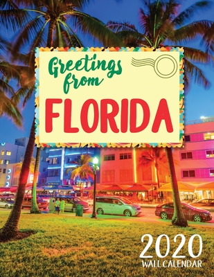 Greetings from Florida 2020 Wall Calendar - Just Be