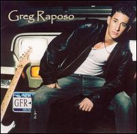 Greg Raposo - Greg Raposo