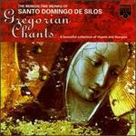 Gregorian Chants: A Beautiful Collection of Chants and Liturgies by the Benedictine Mon