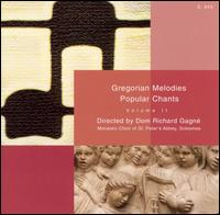 Gregorian Melodies: Popular Chants, Vol. 2 - Saint Pierre de Solesmes Abbey Monks' Choir (choir, chorus)